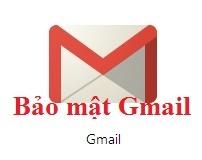 Bảo mật Gmail