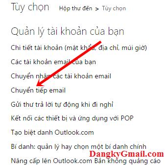 Hướng dẫn cách chuyển tiếp email từ Outlook, Hotmail ( Microsoft Mail) sang Gmail