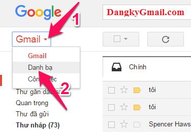 Nhấn vào mũi tên bên phải chữ Gmail chọn Danh bạ