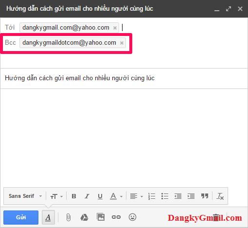 Nhập các email bạn muốn gửi cùng lúc thư này vào khung Bcc