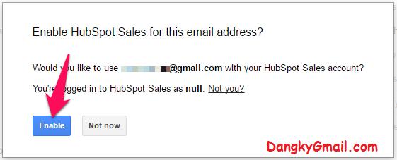 Khi truy cập Gmail, bạn sẽ được hỏi Có muốn bật Hubspot Sales không? Bạn nhấn nút Enable để đồng ý bật